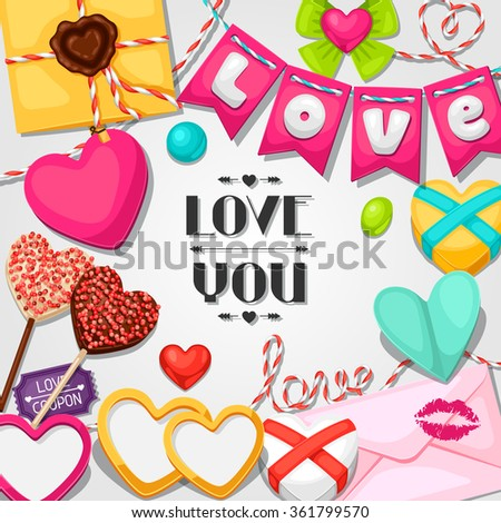 Greeting card with hearts, objects, decorations. Concept can be used for Valentines Day, wedding or love confession message. - stock vector