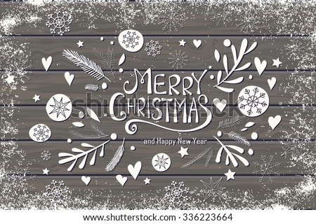 Greeting card with Merry Christmas hand lettering. Hand drawn design for greeting card, fabric, wrapping paper, invitation, stationery. Wood plank vector background is in the separate layer. - stock vector