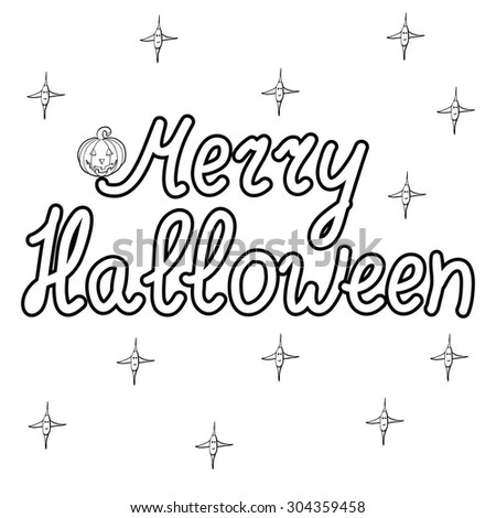 Greeting card with pumpkin and words  merry halloween isolated on white background. Vector illustration. Eps 10.  - stock vector
