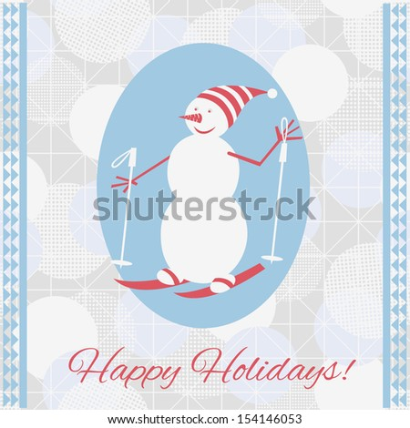 Greeting Card with Snowman and text Happy Holidays. Vector Christmas background, bokeh.