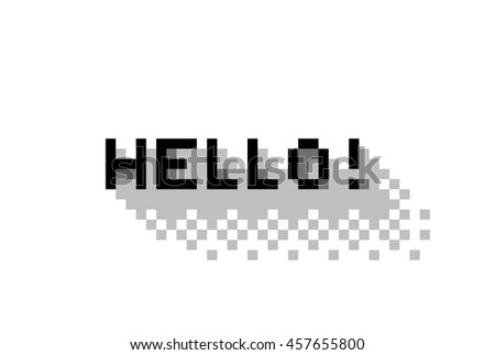 greeting with Hello !, flat pixelated illustration. - Stock vector