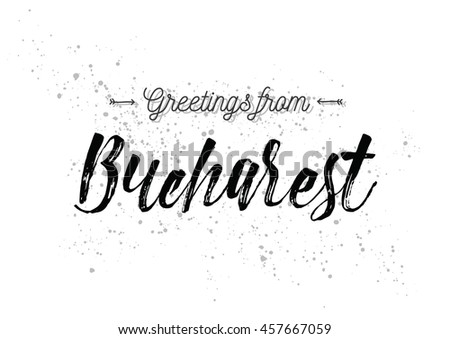 Greetings bucharest romania greeting card typography stock vector greetings from bucharest romania greeting card with typography lettering design hand drawn m4hsunfo
