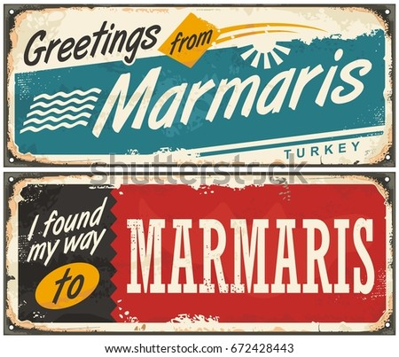 Greetings marmaris turkey retro tin signs stock vector 672428443 greetings from marmaris turkey retro tin signs set vintage souvenirs from marmaris on of m4hsunfo