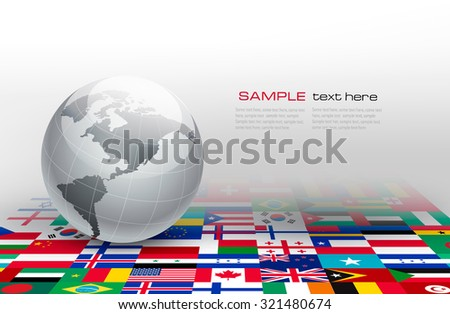 Grey globe on a background made of flags. Vector. - stock vector