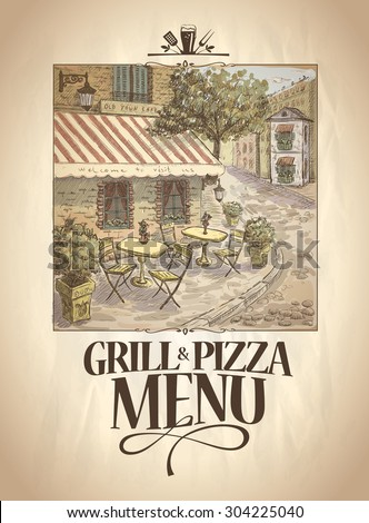 Grill and Pizza menu template with graphic retro illustration of a street cafe. - stock vector