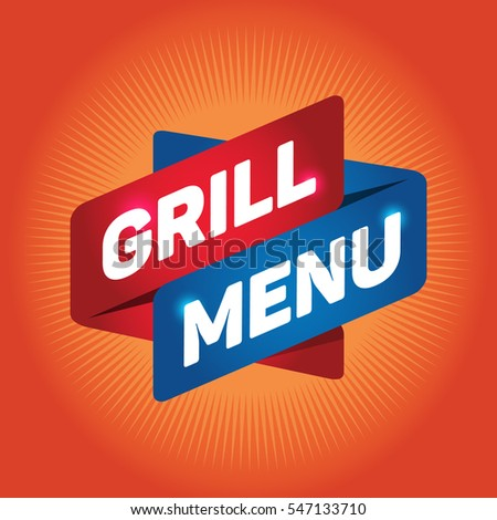 GRILL MENU arrow tag sign.