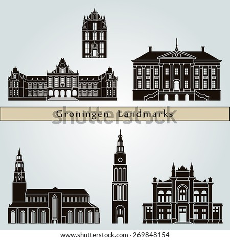 Groningen landmarks and monuments isolated on blue background in editable vector file - stock vector