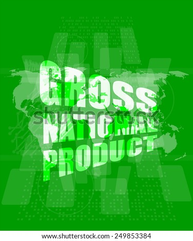 gross national product  word on digital touch screen - stock vector