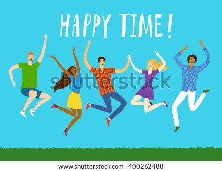 Group of five happy friends, boys and girls, jumping together on blue sky background. Happy time title. Cartoon hand drawn illustration for your design. - stock vector