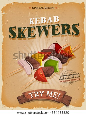 Grunge And Vintage Kebab Skewers Poster/ Illustration of a design vintage and grunge textured poster, with appetizing cartoon fast food kebab skewers icon, for bbq and takeout restaurant menu - stock vector