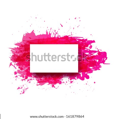 Grunge background with bright pink splash and place for your text. Vector illustration.
