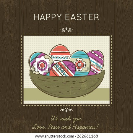Grunge brown wooden  background with hand painted nest full of easter eggs and   greetings text Happy Easter. Card for Easter.  - stock vector