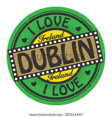 Grunge color stamp with text I Love Dublin inside, vector illustration