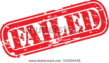 Grunge failed rubber stamp, vector illustration - stock vector