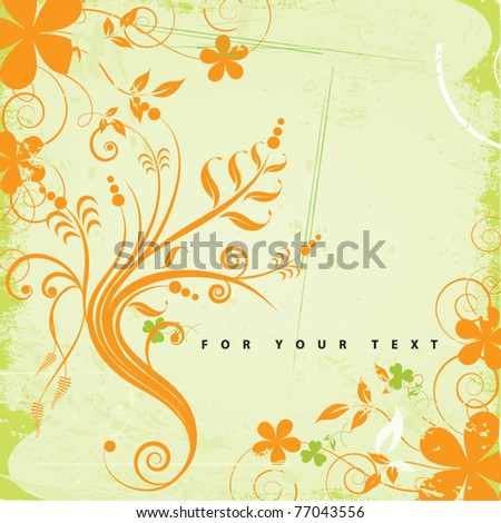 grunge floral background with nice sample text - stock vector
