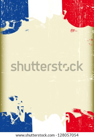 Grunge french flag. A poster with a large scratched frame and a grunge french flag for your publicity. - stock vector