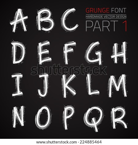 Grunge Hand Made Vector Font Part 1. Vector design elements. Freehand vector letters. Vector placard font - stock vector