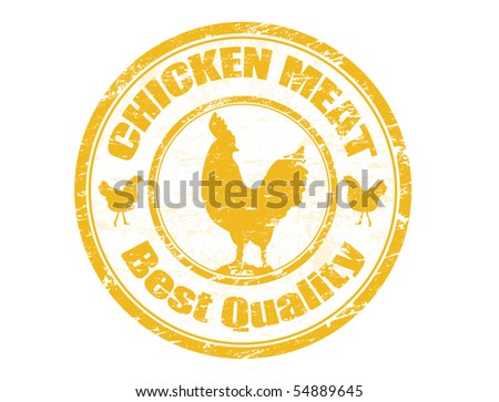 grunge office rubber stamp with the  cock and the  text chicken meat best quality written inside the  stamp