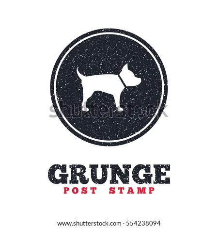 Grunge post stamp. Circle banner or label. Dog sign icon. Pets symbol. Dirty textured web button. Vector