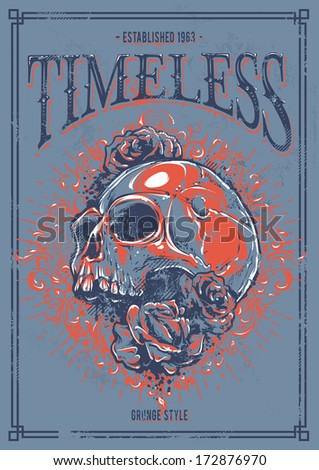 """Grunge poster with skull, roses and floral patterns. """"Timeless"""" placard. Vector illustration. - stock vector"""