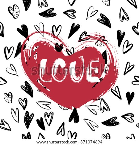 """Grunge red Heart with inscription """"Love"""" on Seamless Pattern with Hearts. Vector Handmade art. Can be use as t-shirt, poster, banner, cards and etc., for your design projects. - stock vector"""