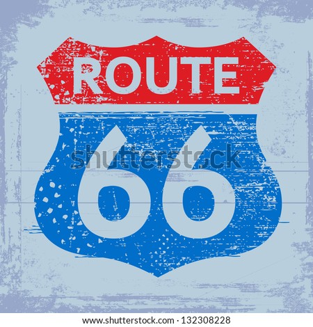Grunge route 66 roadsign - stock vector