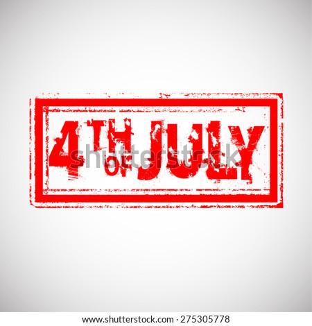 Grunge Rubber Independence Day Stamp . Distressed Stamp . Postage stamp . Vintage Styled Stamp for 4th Juli Celebration .  - stock vector