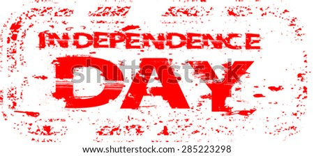 Grunge Rubber Independence Day Stamp. Distressed Stamp. Postage stamp. Vintage Styled Stamp for 4th Juli or 15th August Celebration.  - stock vector