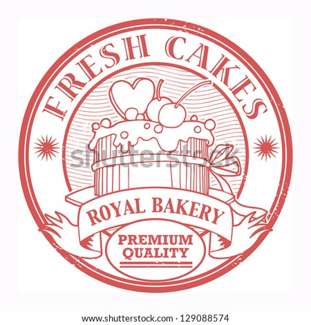 Grunge rubber stamp with cake and the text Fresh Cakes written inside the stamp