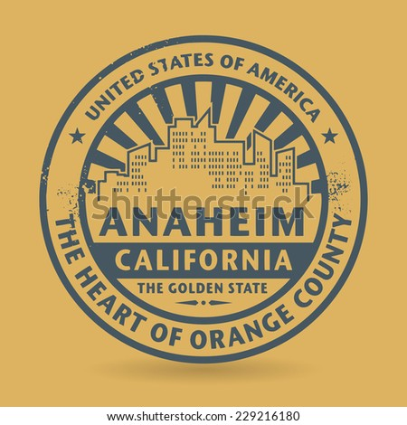 Grunge rubber stamp with name of Anaheim, California, vector illustration - stock vector