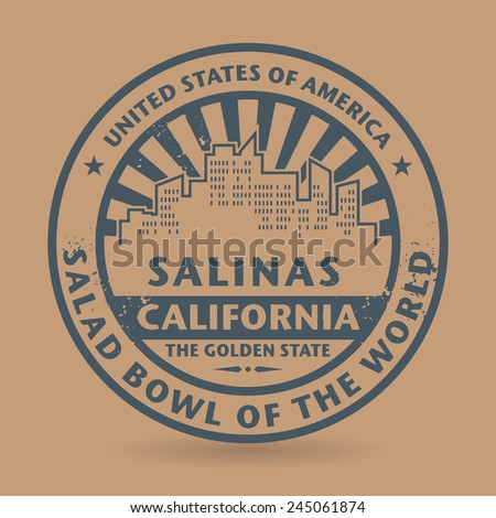 Grunge rubber stamp with name of Salinas, California, vector illustration - stock vector