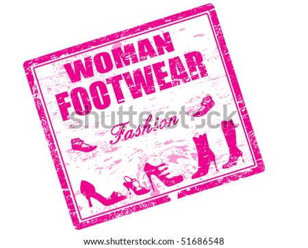 grunge rubber stamp with shoes shape and the text woman footwear written inside the stamp