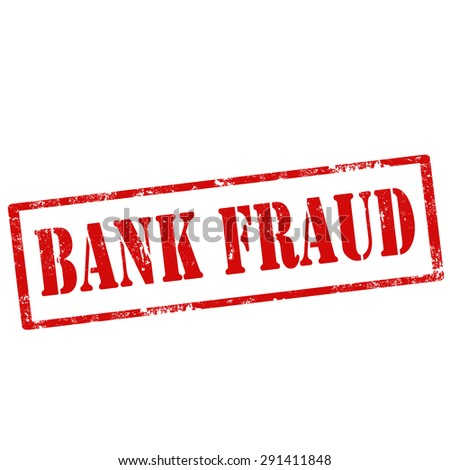 Grunge rubber stamp with text Bank Fraud,vector illustration - stock vector