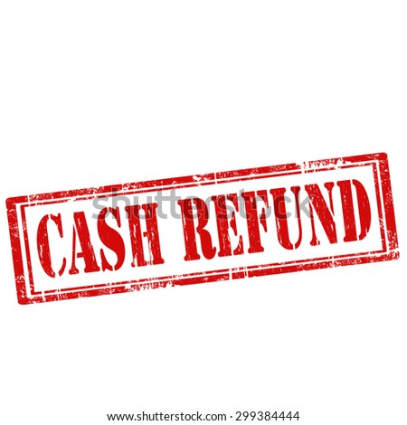 Grunge rubber stamp with text Cash Refund,vector illustration - stock vector