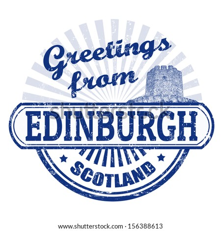 Grunge rubber stamp with text Greetings from Edinburgh, vector illustration