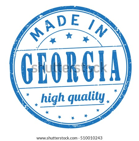 "grunge rubber stamp with text ""made in Georgia, high quality"" on white, vector illustration"