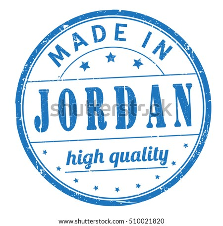 "grunge rubber stamp with text ""made in Jordan, high quality"" on white, vector illustration"