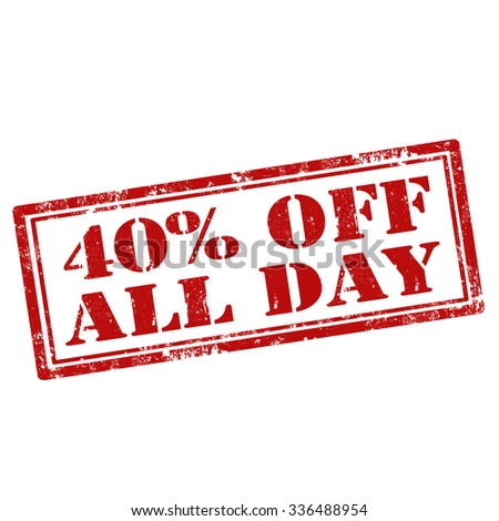 Grunge rubber stamp with text 40% Off All Day,vector illustration - stock vector