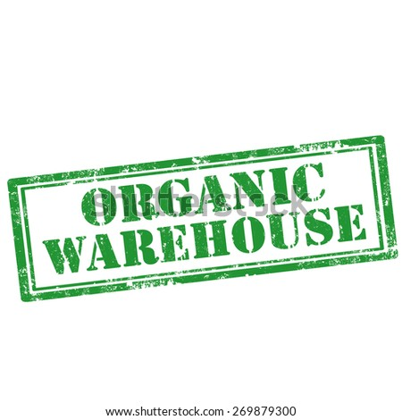 Grunge rubber stamp with text Organic Warehouse,vector illustration - stock vector