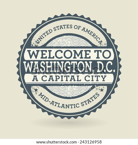Grunge rubber stamp with text Welcome to Washington, D.C., USA, vector illustration - stock vector