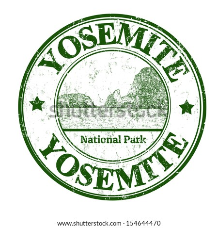 Grunge rubber stamp with the name of Yosemite National Park written inside, vector illustration