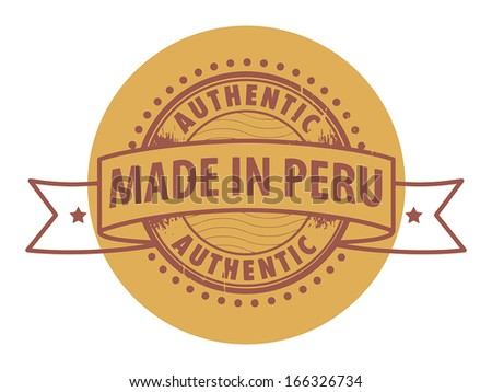 Grunge rubber stamp with the text Authentic, Made in Peru written inside the stamp, vector illustration - stock vector