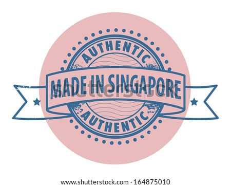Grunge rubber stamp with the text Authentic, Made in Singapore written inside the stamp, vector illustration - stock vector