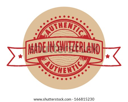Grunge rubber stamp with the text Authentic, Made in Switzerland written inside the stamp, vector illustration - stock vector