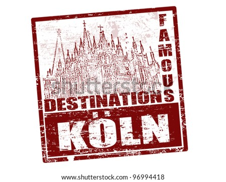 Grunge rubber stamp with the text famous destinations Koln inside, vector illustration - stock vector
