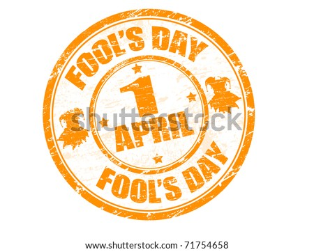 Grunge rubber stamp with the text Fool's Day - 1 April written inside, vector illustration - stock vector