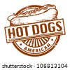 Grunge rubber stamp, with the text Hot Dogs written inside, vector illustration - stock vector