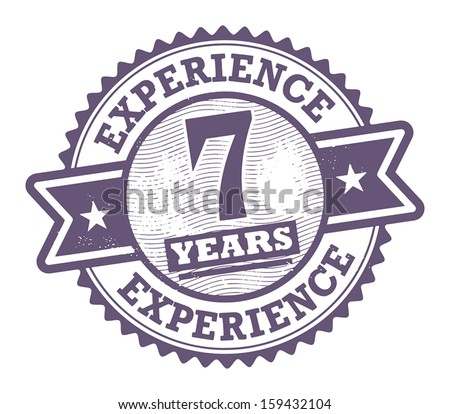 Grunge rubber stamp with the text 7 Years Experience written inside, vector illustration - stock vector