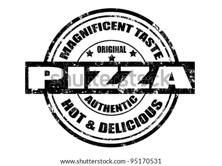 grunge rubber stamp with word pizza,magnificent taste inside,vector illustration