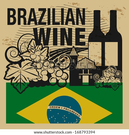 Grunge rubber stamp with words Brazilian Wine, vector illustration